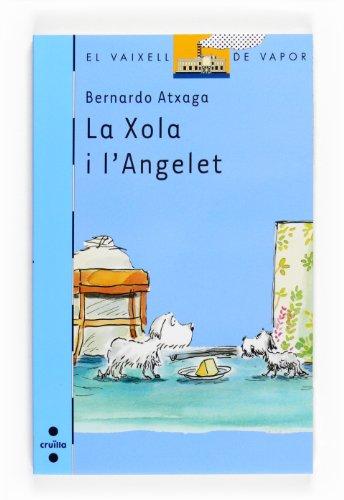 9788466125147: La Xola i l'Angelet