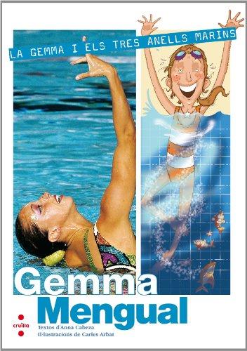 9788466125628: La Gemma i els tres anells marins: Gemma Mengual [Natación sincronizada] (Los valores del deporte)
