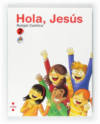 9788466125796: Religió catòlica. Hola, Jesús. 2 Primària
