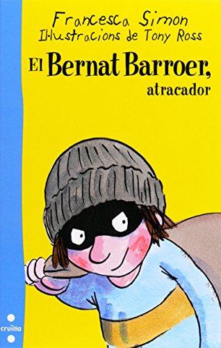 9788466125970: El Bernat Barroer. Atracador
