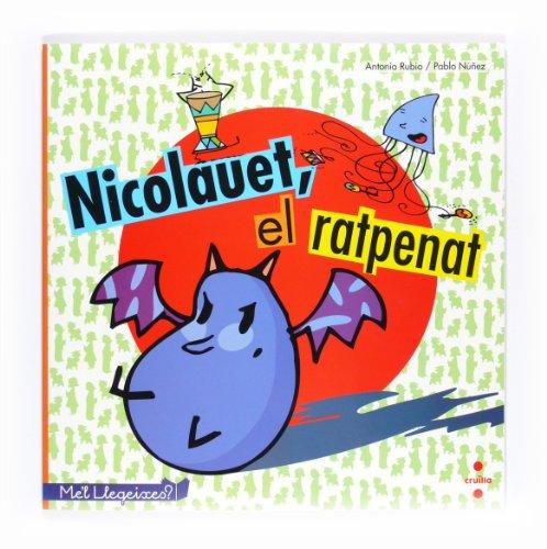 9788466127677: Nicolauet, el ratpenat (LéeMeLo)