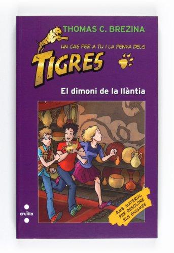 9788466128247: El dimoni de la llàntia (Equipo tigre)