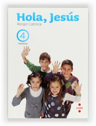 9788466129190: Religió catòlica. Hola, Jesús. 4 Primària - 9788466129190