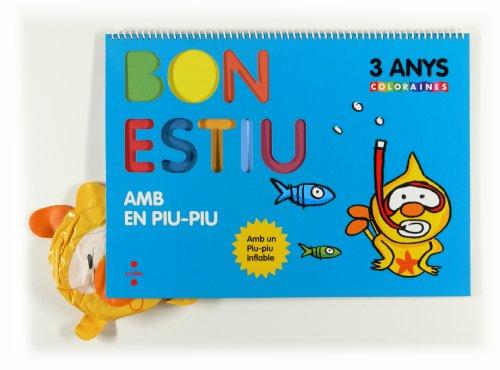 9788466129237: Bon Estiu. Amb En Piu-Piu. 3 Anys - 9788466129237