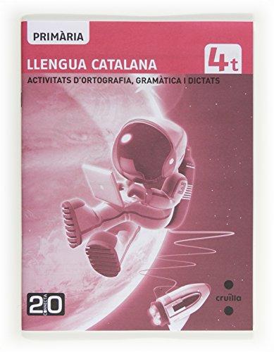 9788466129435: Llengua catalana, activitats d'ortografia, gramàtica i dictats. 4 Primària. Connecta 2.0 - 9788466129435