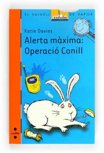 9788466130486: Alerta màxima: Operació Conill