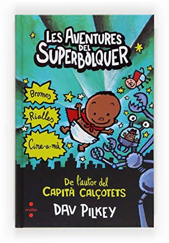 9788466131094: Les aventures del Superbolquer