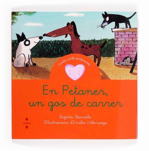 9788466131636: En Petaner, Un Gos De Carrer (Cuentos para sentir)