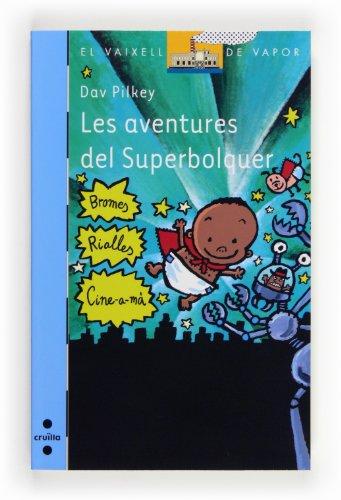 9788466131742: Les aventures del Superbolquer (Barco de Vapor Azul)