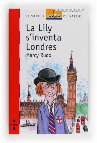 9788466132008: La Lily s´inventa Londres