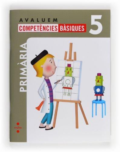 9788466132350: Avaluem competències bàsiques. 5 Primària - 9788466132350