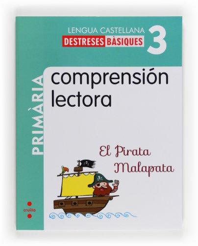 9788466132589: Comprensión lectora: El Pirata Malapata. 3 Primària - 9788466132589