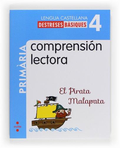 9788466132596: Comprensión lectora: El Pirata Malapata. 4 Primària - 9788466132596
