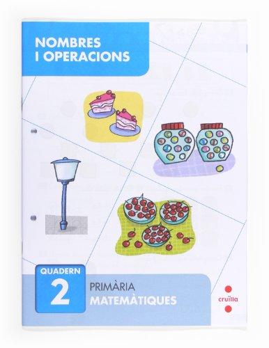9788466132633: Nombres i operacions 2. Primària - 9788466132633