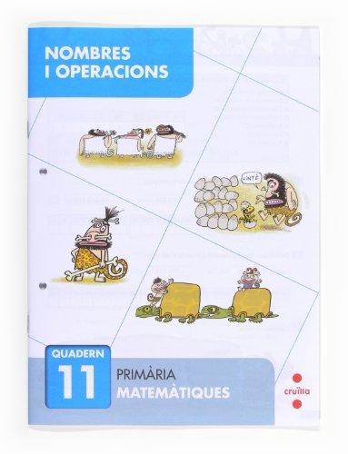 9788466132725: Nombres i operacions 11. Primària - 9788466132725