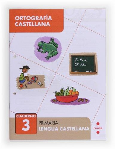 9788466133012: Ortograf?a castellana 3. Prim?ria