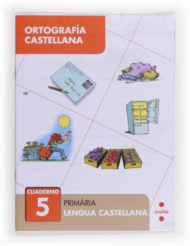 9788466133036: Ortografía castellana 5. Primària