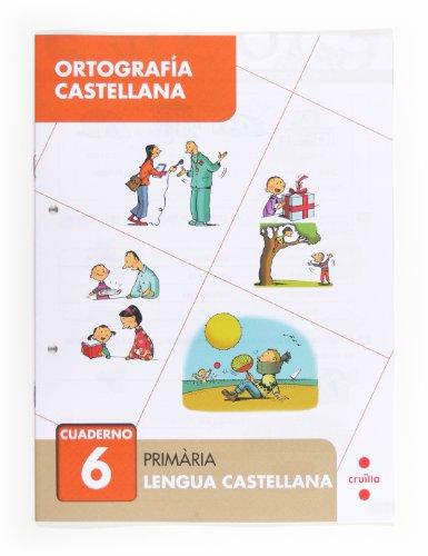 9788466133043: Ortograf?a castellana 6. Prim?ria