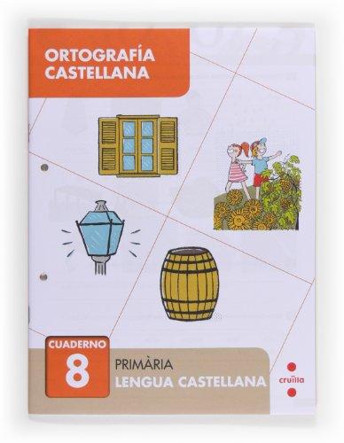 9788466133067: Ortografía castellana 8. Primària - 9788466133067