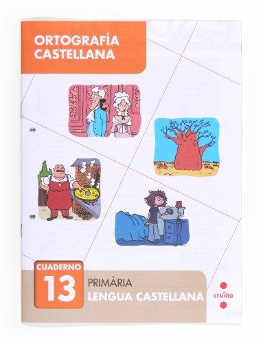 9788466133111: Ortografía castellana 13. Primària - 9788466133111