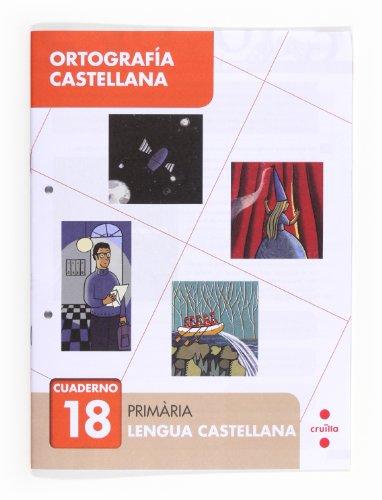 9788466133166: Ortografía castellana 18. Primària - 9788466133166