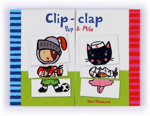 9788466133913: Clip-Clap. Pep & Mila