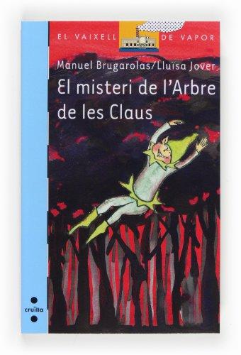 9788466134132: El misteri de l'Arbre de les Claus (Barco de Vapor Azul)