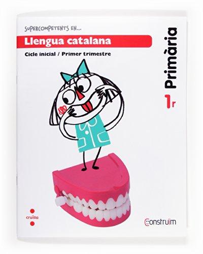 9788466134385: Supercompetents en... Llengua catalana. 1 Primària, 1 Trimestre. Construïm. Quadern - 9788466134385