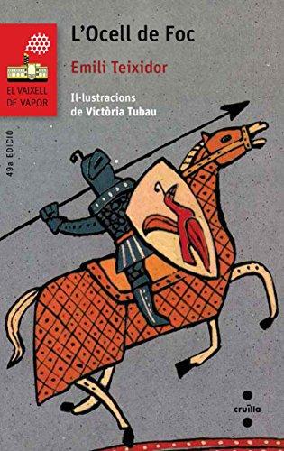 L Ocell de Foc (Paperback): EMILI TEIXIDOR I