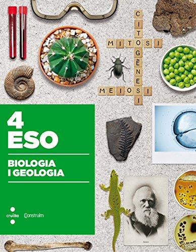 BIOLOGIA I GEOLOGIA. 4 ESO. CONSTRUÏM - FERRAN I ANDREU, OLGA ; LOPE PASTOR, SÍLVIA ; GRADO PÉREZ, ÀNGELS ; BOSCH MESTRES, ROSER ; FERRER RO