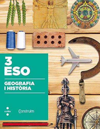 9788466142403: Geografia i història. 3 ESO. Construïm