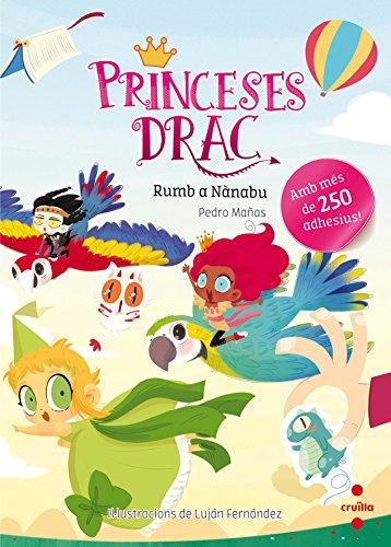 9788466143165: Princeses drac: rumb a Nànabu. Adhesius (Princesas Dragón)