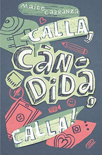 9788466143677: Calla, Càndida, calla!: 177 (Gran Angular)
