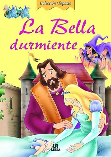 9788466200059: La Bella Durmiente (Topacio)