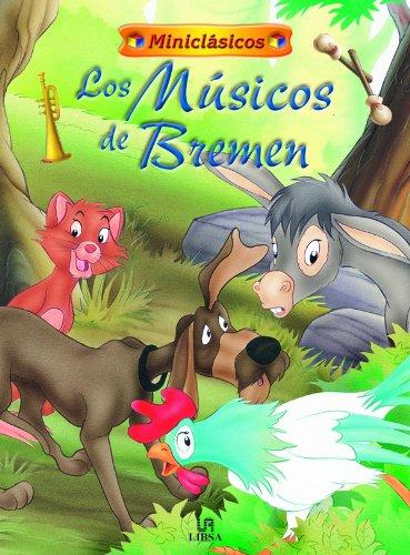9788466200424: Los Músicos de Bremen (Miniclásicos)