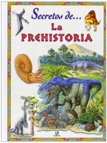 9788466200844: Secretos de la prehistoria