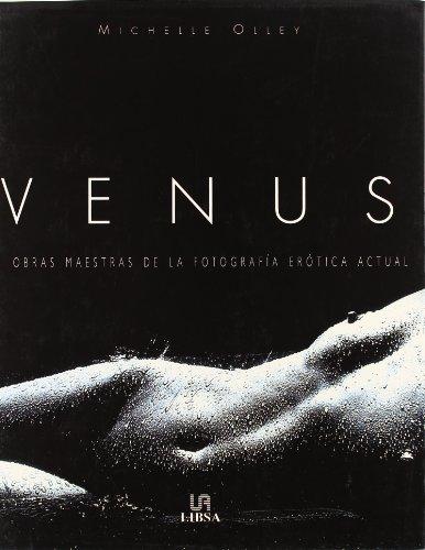 9788466201261: Venus Obras Maetras de la Fotografia Erotica Actual