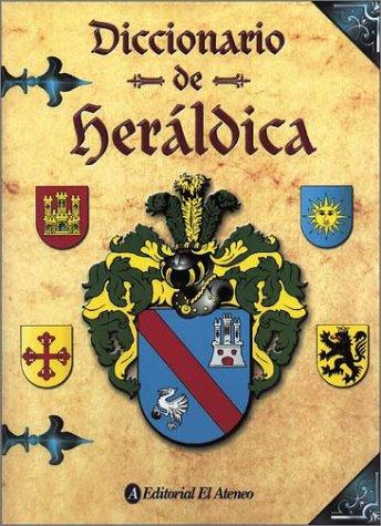 9788466201278: Diccionario De Heraldica