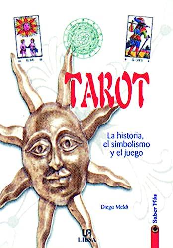 9788466201421: Tarot: La Historia, el Simbolismo y el Juego (Saber Más)