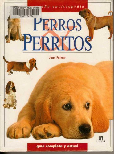 9788466201896: Perros y perritos (Pequena Enciclopedia)