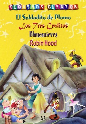 EL SOLDADITO, LOS TRES CERDITOS, BLANCANIEVES, ROBIN: Varios