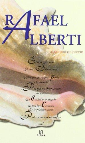 Rafael Alberti: biblioteca de poesia: Rafael Alberti