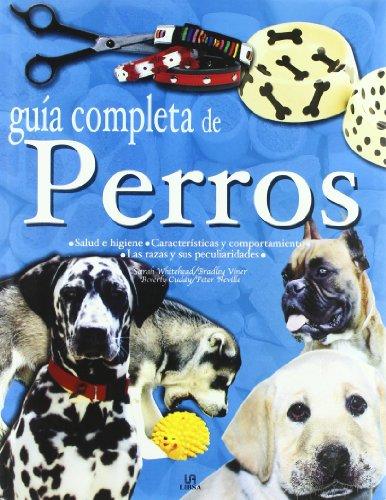 9788466203203: Guía Completa de Perros (Guías Completas)