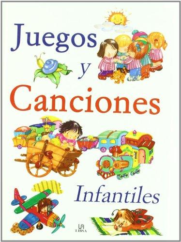 9788466203494: Juegos y Canciones Infantiles (Libros de Entretenimiento)