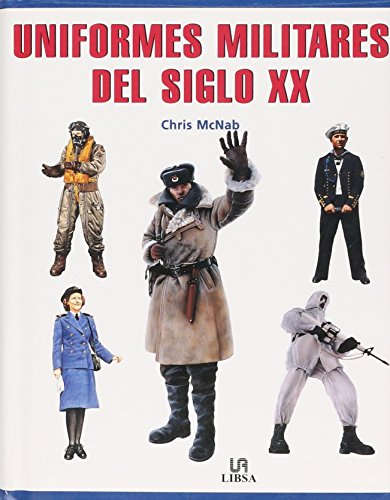 Uniformes Militares (Spanish Edition) (8466203583) by Chris McNab