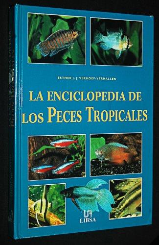9788466203869: La enciclopedia de los peces tropicales / Encyclopedia of Tropical Fish (Spanish Edition)