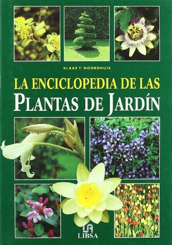 9788466203906: La Enciclopedia De Las Plantas De Jardin (Spanish Edition)