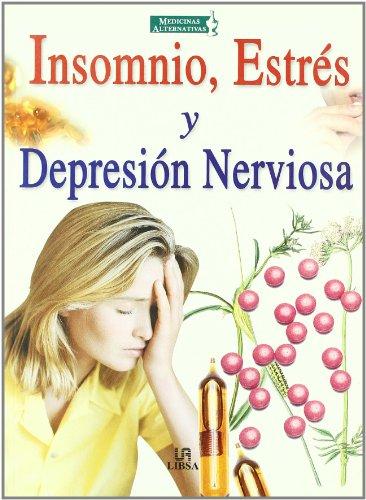 9788466204781: Insomnio, estres y depresionnerviosa