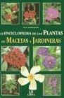 Enciclopedia de las plantas de macetas y: Vermeulen, Nico