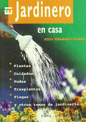 9788466205948: El jardinero en casa / The Home Gardener (Spanish Edition)